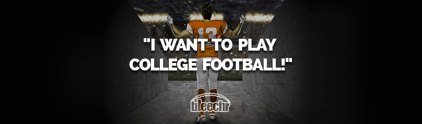 bleechr i want play college football