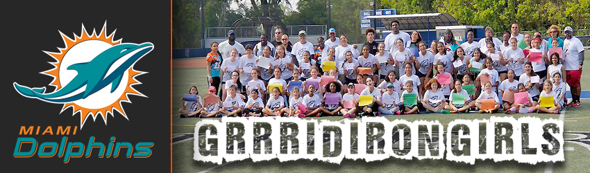 Grrrridiron Girl Flag Football Camp Hosted by Dr. Jen Welter Supported by the Miami Dolphins